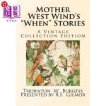 "【中商海外直订】Mother West Wind's ""When"" Stories: A Vintage Collec"