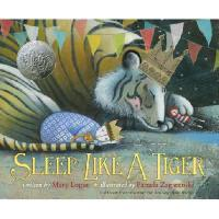 Sleep Like a Tiger 英文原版 像老虎一样入睡(2013年凯迪克银奖,精装)