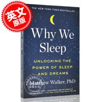 现货 我们为什么要睡觉 英文原版 Why We Sleep 意识、睡眠与大脑 Unlocking the Power o