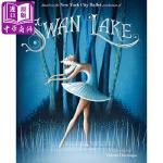 【中商原版】天鹅湖 英文原版 Swan Lake 精装 经典芭蕾舞剧故事绘本 纽约市芭蕾舞团
