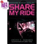 【中商海外直订】Share My Ride