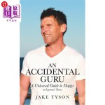 【中商海外直订】An Accidental Guru: A Universal Guide to Happy in L