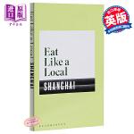 【中商原版】当地美食攻略:上海 英文原版 Eat Like a Local SHANGHAI