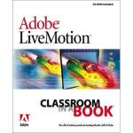 【预订】Adobe(r) Livemotion(r) Classroom in a Book [With CDROM]