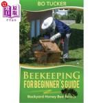 【中商海外直订】Beekeeping for Beginner's Guide: Backyard Honey Bee