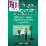 【中商海外直订】Agile Project Management: How to Make Your Customer