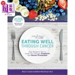 【中商海外直订】Eating Well Through Cancer: Easy Recipes & Tips to