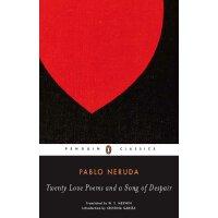 进口原版 英西双语 聂鲁达 二十首情诗和一首绝望的歌 Twenty Love Poems and a Song of