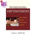 【中商海外直订】Promising Partnerships: Ways to Involve Parents in