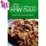 【中商海外直订】Real Raw Food - Dessert and Smoothie: Raw diet cook