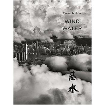 包邮Palani Mohan: Wind Water,Palani Mohan: 风水 英文原版视觉艺术图书 善本图书 汇聚全球出版物,让阅读改变生活,给你无限知识