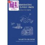 【中商海外直订】Accommodating the Lively Arts: An Architect's View