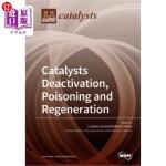 【中商海外直订】Catalysts Deactivation, Poisoning and Regeneration