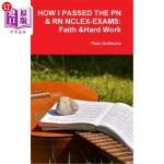 【中商海外直订】How I Passed the Pn&rn Nclex-Exams: Faith & Hard Wo