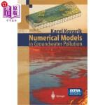 【中商海外直订】Numerical Models in Groundwater Pollution
