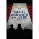 【预订】Talking about Movies with Jesus: Poems