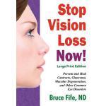 【预订】Stop Vision Loss Now! Large Print Edition: Prevent and