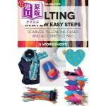 【中商海外直订】Felting in a Few Easy Steps: 5 Workshops: Scarves,