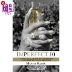 【中商海外直订】Imperfect 10: A Practical Guide To Transform Your T
