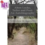 【中商海外直订】Alton Locke, Tailor and Poet: An Autobiography