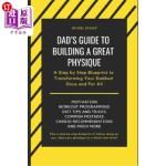 【中商海外直订】Dad's Guide to Building a Great Physique: A Step by