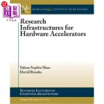 【中商海外直订】Research Infrastructures for Hardware Accelerators