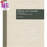 【中商海外直订】Music in Canada: A Research and Information Guide