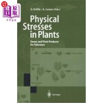 【中商海外直订】Physical Stresses in Plants: Genes and Their Produc