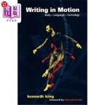 【中商海外直订】Writing in Motion: Body--Language--Technology