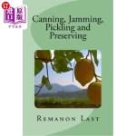 【中商海外直订】Canning, Jamming, Pickling and Preserving