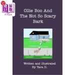【中商海外直订】Ollie Boo And The Not So Scary Bark