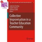 【中商海外直订】Collective Improvisation in a Teacher Education Com