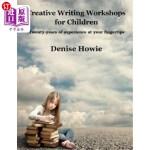【中商海外直订】Creative Writing Workshops for Children: A guide fo