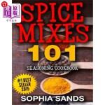 【中商海外直订】Spices Mixes 101: Seasoning Cookbook: The Ultimate