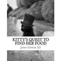 【预订】Kitty's Quest to Find Her Food