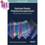 【中商海外直订】Optimized Genetic Programming Applications: Emergin