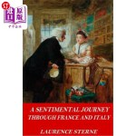 【中商海外直订】A Sentimental Journey Through France and Italy