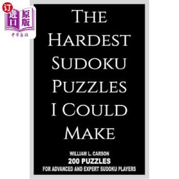 【中商海外直订】The Hardest Sudoku Puzzles I Could Make