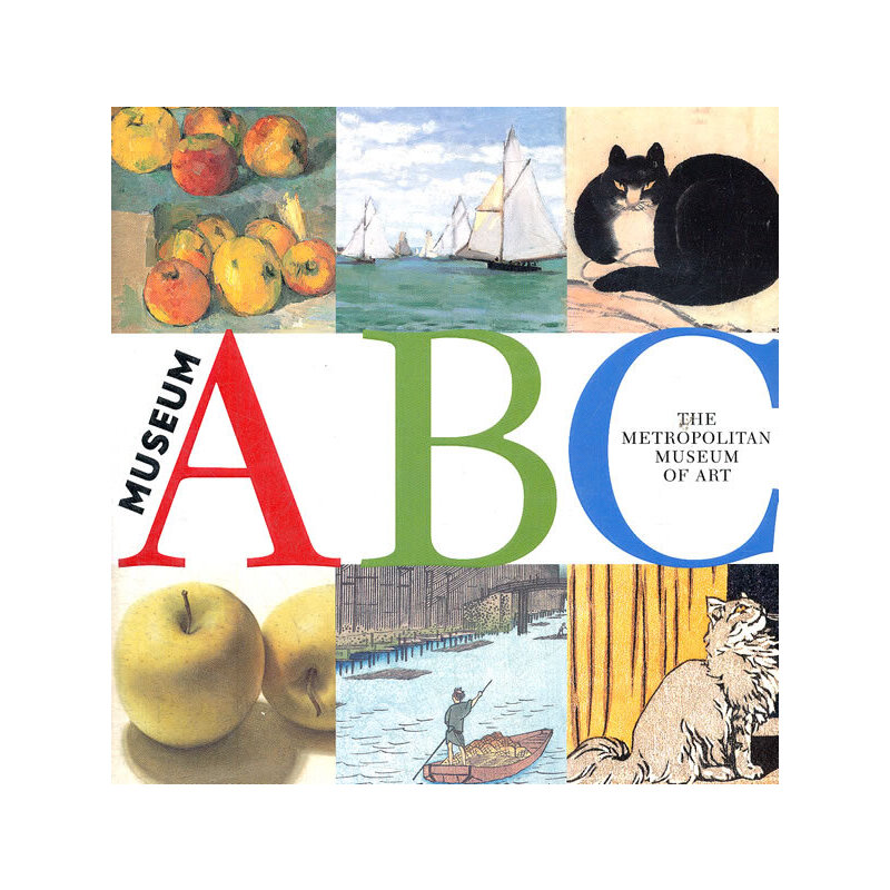 Museum ABC (The Metropolitan Museum of Art) 《在纽约大都会博物馆学ABC》 (精装)ISBN 9780316071703