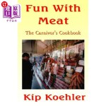 【中商海外直订】Fun With Meat: The Carnivore's Cookbook