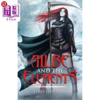【中商海外直订】Ailbe and the Elements