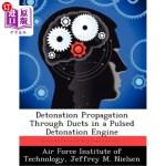 【中商海外直订】Detonation Propagation Through Ducts in a Pulsed De