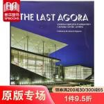 The Last Agora 最后的阿哥拉:斯塔夫罗斯尼亚尔霍斯基金文化中心-雅典