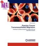 【中商海外直订】Ovarian Cancer Transmesothelial Migration