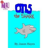 【中商海外直订】Otis the Shark: The under water adventure of a litt