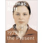 马斯・卢夫:1979至目前摄影作品集 Thomas Ruff: 1979 to the Present