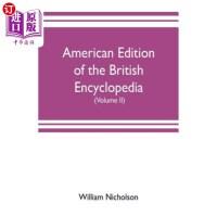 【中商海外直订】American edition of the British encyclopedia, or Di