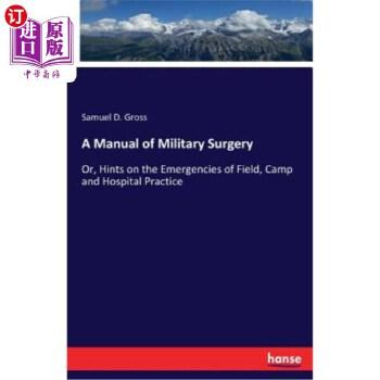 【中商海外直订】A Manual of Military Surgery