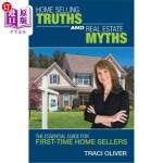 【中商海外直订】Home Selling Truths and Real Estate Myths: The Esse