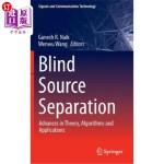 【中商海外直订】Blind Source Separation: Advances in Theory, Algori
